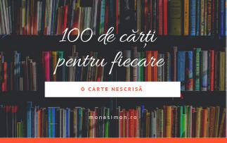 100 de cărți care merită citite de fiecare