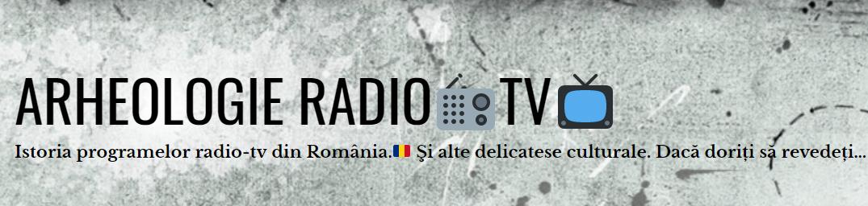 Arheologie Radio Tv la Miercuri Descoperim