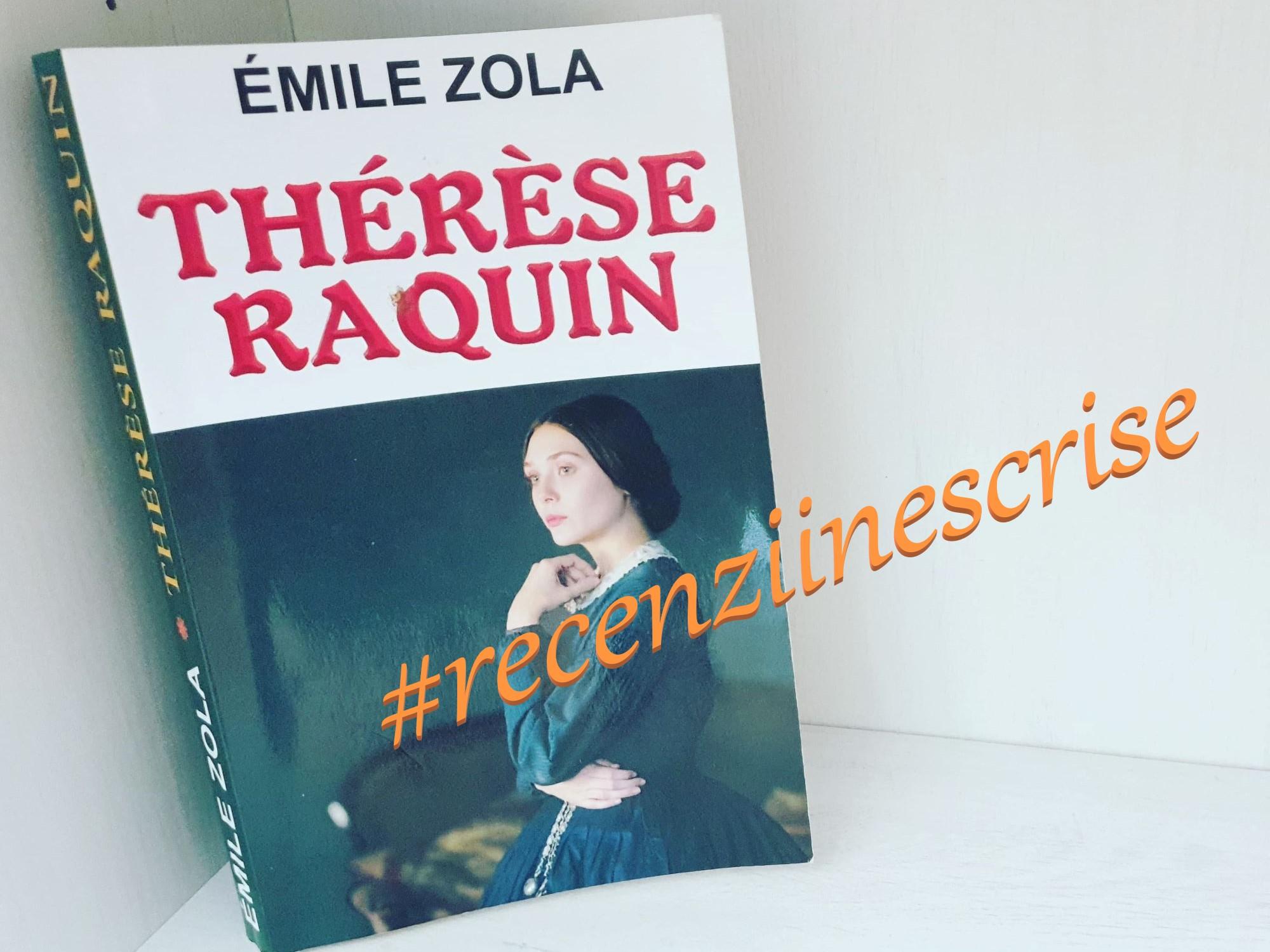 Théresè Raquin – Émile Zola