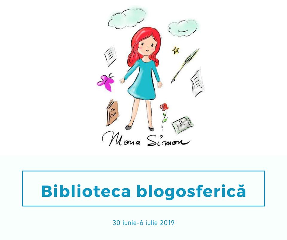 Biblioteca blogosferică (30 iunie-6 iulie 2019)